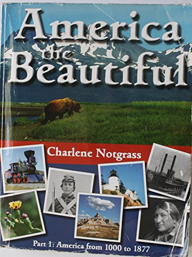 9781609990091: America the Beautiful Part 1 America From 1000 to 1877