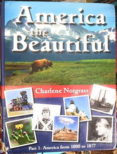 9781609990381: America the Beautiful Part 1: America from 1000 to 1877