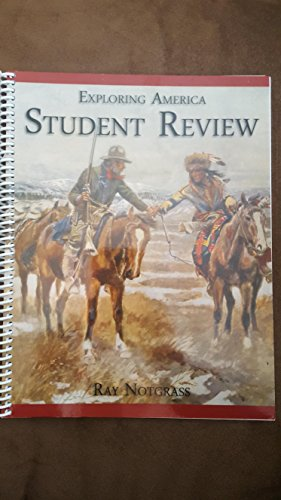 Exploring America Student Review: Ray Notgrass