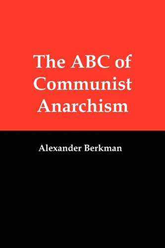 9781610010016: The ABC of Communist Anarchism