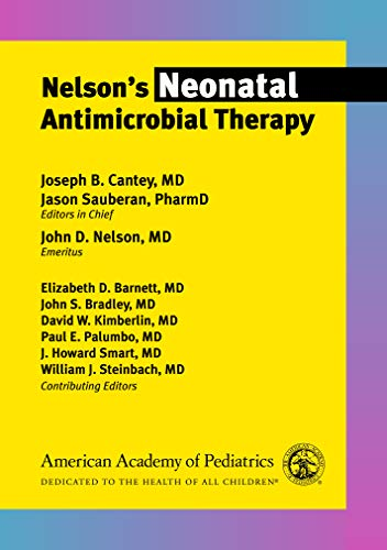 9781610023184: Nelson's Neonatal Antimicrobial Therapy
