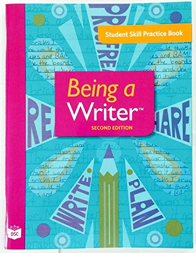 9781610032674: Being a Writer, 2nd Ed. Student Skill Practice Book