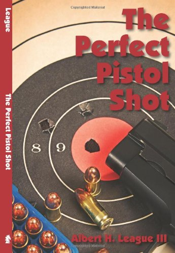 The Perfect Pistol Shot (Paperback)
