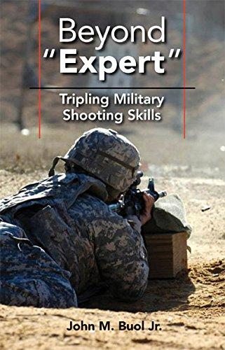 9781610048651: Beyond Expert: Tripling Military Shooting Skills