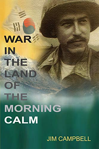 War In the Land of the Morning Calm: Jim Campbell