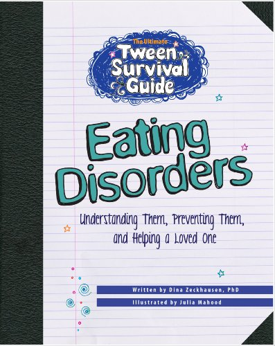 9781610052375: The Ultimate Tween Survival Guide to Eating Disorders