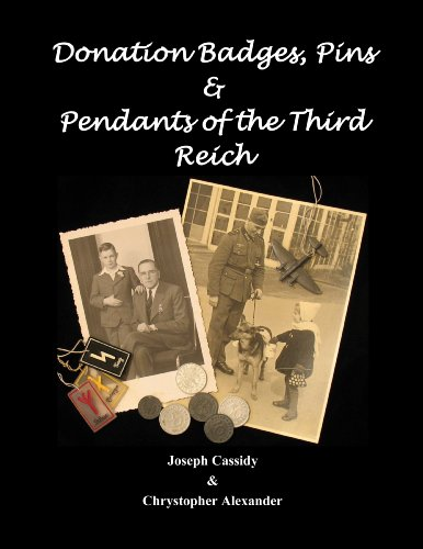 9781610052818: Donation Badges, Pins and Pendants of the Third Reich - Hardcover Edition