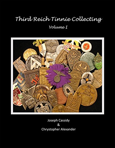 9781610056991: Third Reich Tinnie Collecting: Volume I