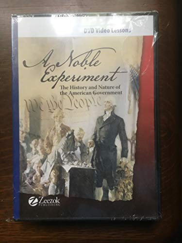 9781610060042: Noble Experiment: The History and Nature of the American Government (5-DVD lesson videos +Teacher Resource CD)