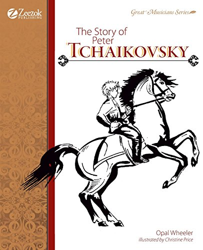 9781610060141: The Story of Peter Tchaikovsky
