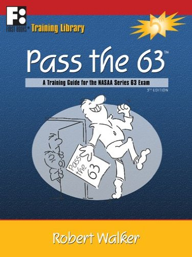 9781610070300: Pass the 63: A Training Guide for the NASAA Series 63 Exam