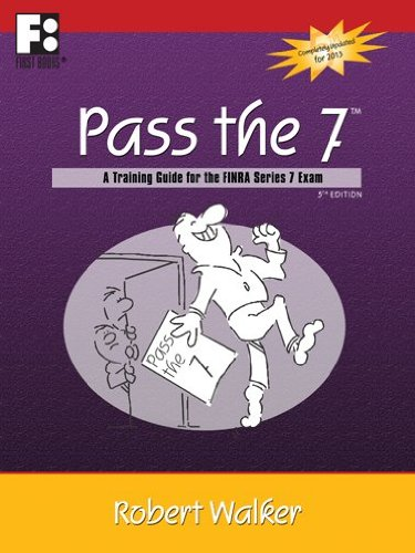 9781610070348: Pass the 7 - A Training Guide for the FINRA Series 7 Exam