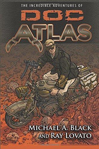 9781610090254: The Incredible Adventures of Doc Atlas: The Doc Atlas Omnibus (Doc Atlas Onmibus)