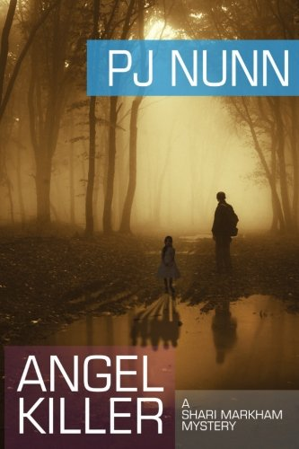 Angel Killer: PJ Nunn