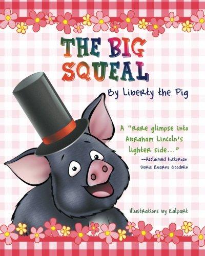 The Big Squeal (Paperback): Professor Carol Alexander