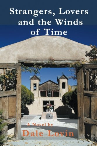 9781610091619: Strangers, Lovers, and the Winds of Time