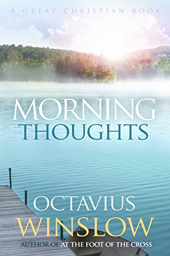 9781610100083: Morning Thoughts: A Daily Devotional by Octavius Winslow