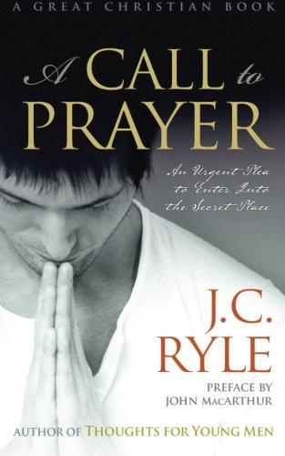 9781610100090: A Call to Prayer