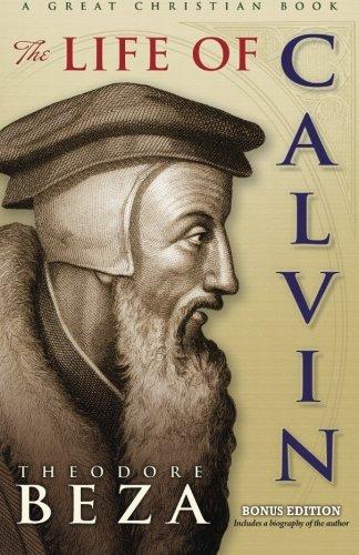 9781610100403: The Life of John Calvin