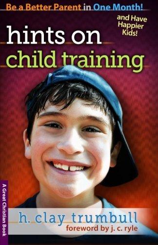 9781610101103: Hints On Child Training