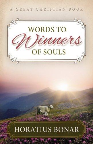 Words to Winners of Souls: Horatius Bonar