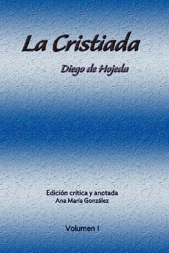 La Cristiada Vol I: Diego De Hojeda