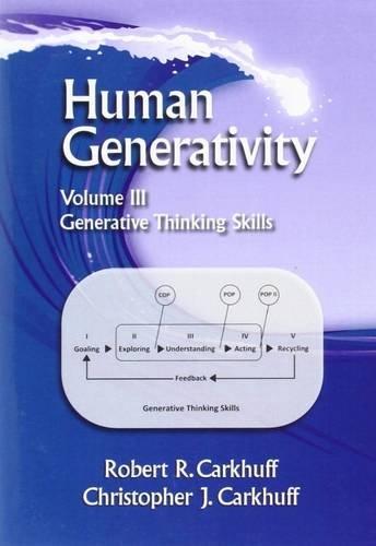 9781610143035: Human Generativity: Generative Thinking Skills Volume 3