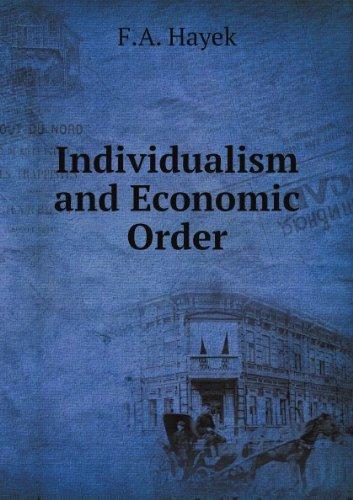 9781610161442: Individualism and Economic Order, Hayek