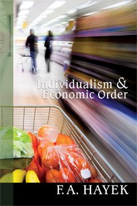 9781610161442: Individualism and Economic Order, Hayek