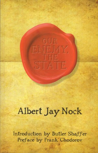 9781610161732: Our Enemy, the State