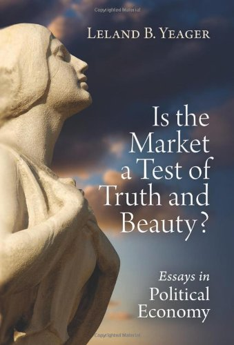 9781610161886: Is the Market a Test of Truth and Beauty?