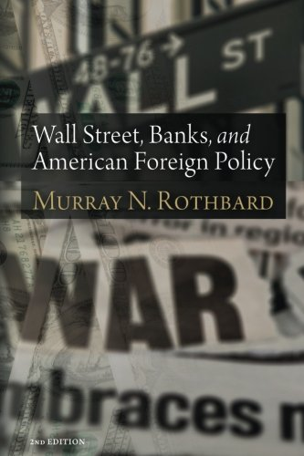 9781610161923: Wall Street, Banks, and American Foreign Policy