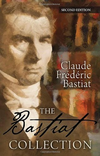 9781610162005: The Bastiat Collection