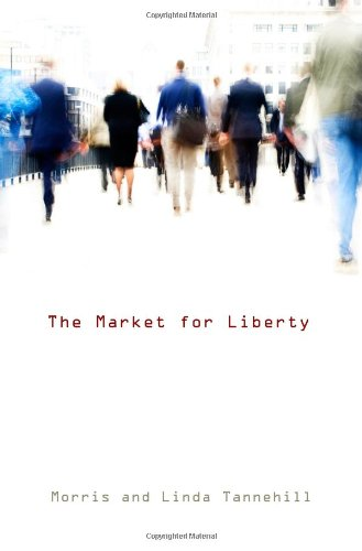 9781610162456: The Market for Liberty