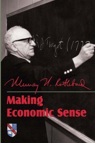 9781610165907: Making Economic Sense