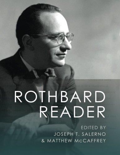 9781610166621: The Rothbard Reader (Large Print Edition)