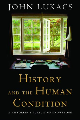 9781610170659: History and the Human Condition: A Historian's Pursuit of Knowledge