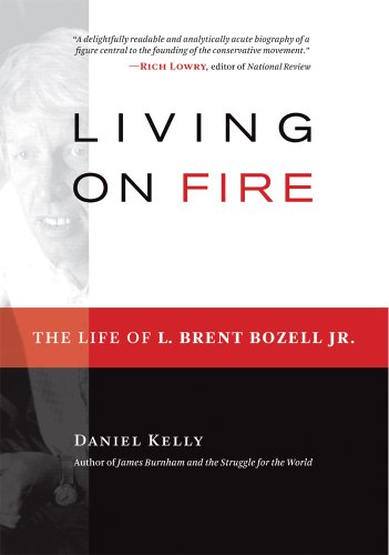 Living on Fire: The Life of L.: Daniel Kelly