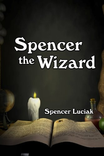 9781610182058: Spencer the Wizard