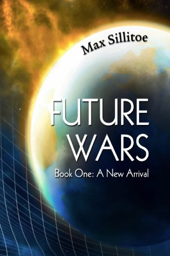 9781610182287: Future Wars Book One: A New Arrival