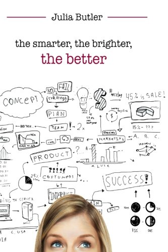 9781610183024: the smarter, the brighter, the better
