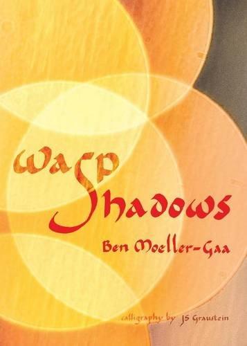 Wasp Shadows: Ben Moeller-Gaa