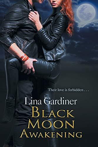Black Moon Awakening: Gardiner, Lina