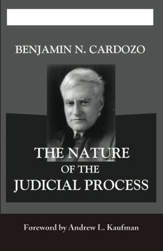 9781610270182: The Nature of the Judicial Process