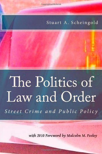 9781610270366: The Politics of Law and Order: Street Crime and Public Policy