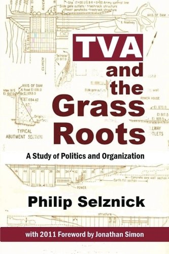 9781610270557: TVA and the Grass Roots: A Study of Politics and Organization