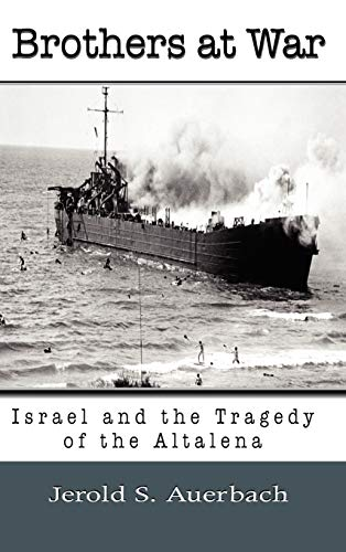 9781610270601: Brothers at War: Israel and the Tragedy of the Altalena