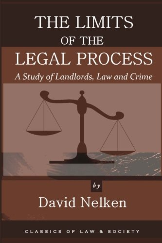 9781610272094: The Limits of the Legal Process: A Study of Landlords, Law and Crime (Classics of Law & Society)