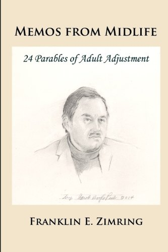 9781610272964: Memos from Midlife: 24 Parables of Adult Adjustment