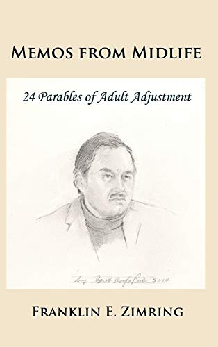 9781610272995: Memos from Midlife: 24 Parables of Adult Adjustment